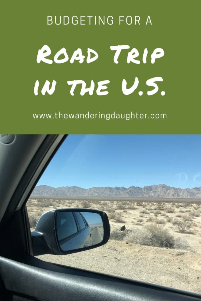 Budgeting For A Road Trip In The U.S. | The Wandering Daughter