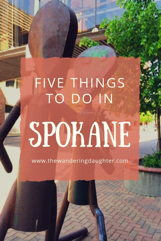 Five Things To Do In Spokane | The Wandering Daughter | Tips for exploring Spokane, WA, USA with kids. Five family friendly things to do in Spokane.