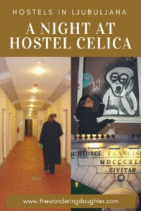 Hostels in Ljubljana: A Night At Hostel Celica | The Wandering Daughter