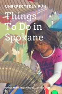 Unexpectedly Fun Things To Do in Spokane   The Wandering Daughter