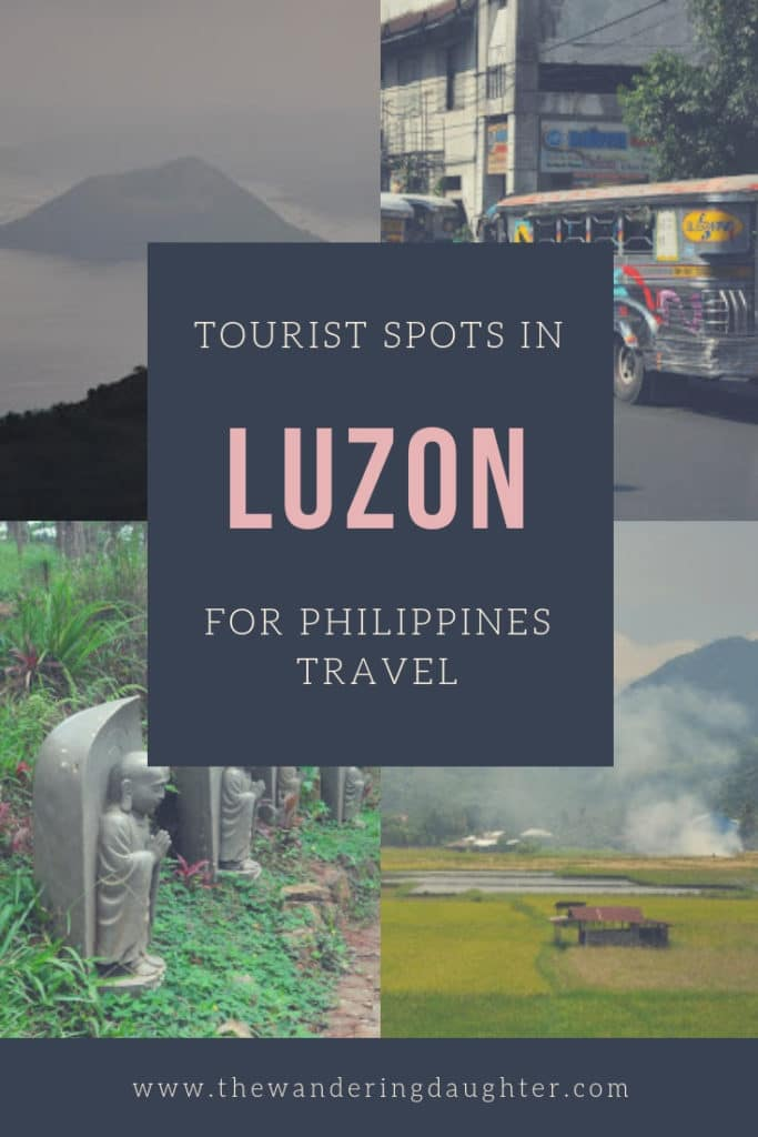 Tourist Spots in Luzon for Philippines Travel   The Wandering Daughter