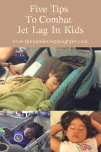Five Tips to Combat Jet Lag in Kids | The Wandering Daughter