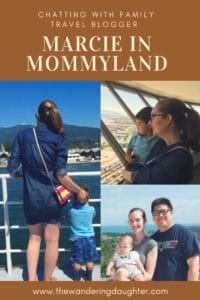 Chatting With Family Travel Blogger Marcie in Mommyland | The Wandering Daughter