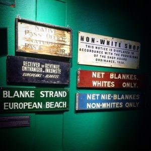 Signs at the Apartheid Museum in Johannesburg showing white privilege