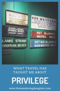 What travel has taught me about privilege   The Wandering Daughter