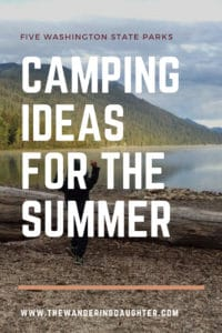 Five Washington state parks camping ideas for the summer