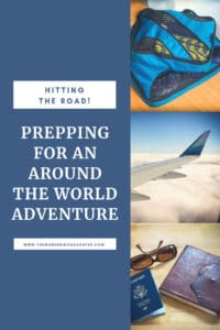 Prepping for an around the world adventure