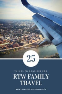 25 things to consider for RTW family travel