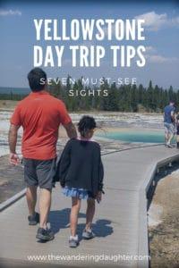 Yellowstone Day Trip Tips - Yellowstone vacation