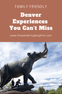 Family Friendly Denver Experiences You Can't Miss