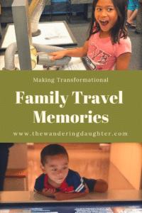 Making Transformational Family Travel Memories