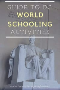 Guide to DC World Schooling Activities