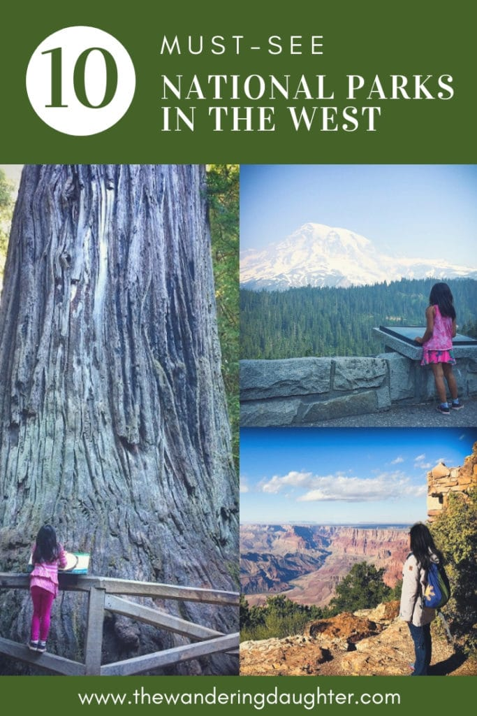 Ten Must-See National Parks In The West | The Wandering Daughter | Ten National Parks in the west that families need to visit.