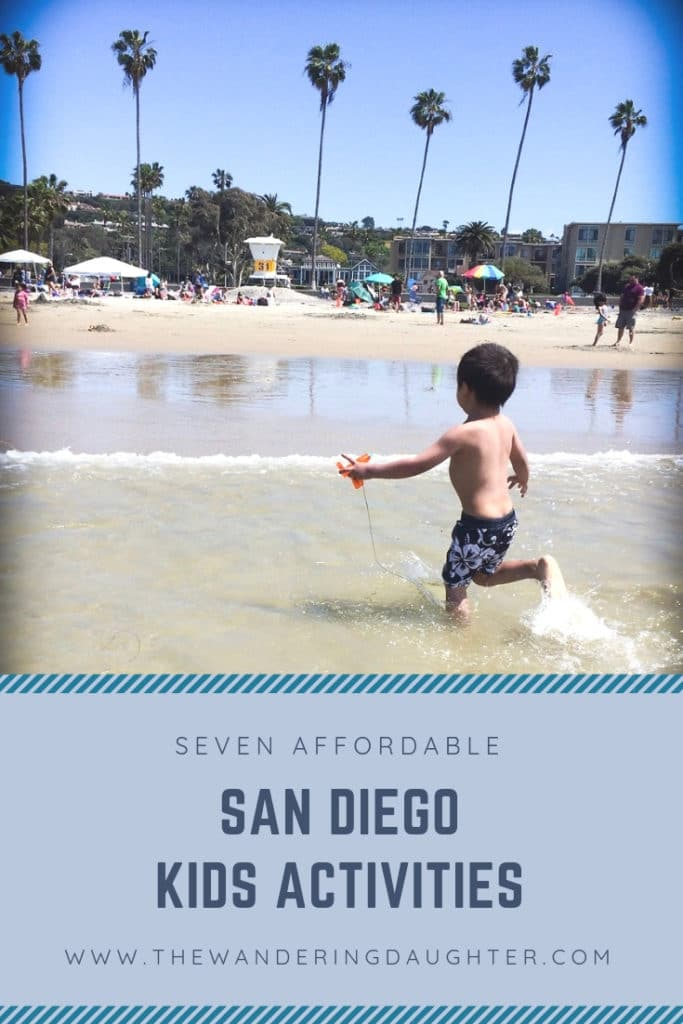 Seven Affordable San Diego Kids Activities | The Wandering Daughter