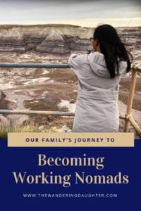 Our Family's Journey To Becoming Working Nomads