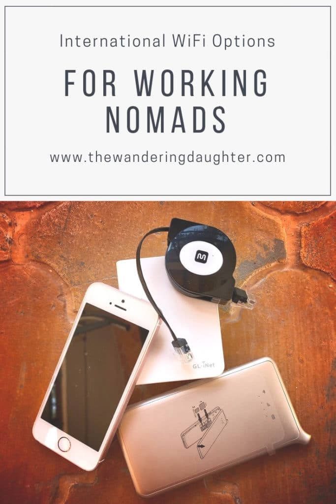 International WiFi Options For Working Nomads | The Wandering Daughter | Things to know about connecting to international WiFi when you're traveling.