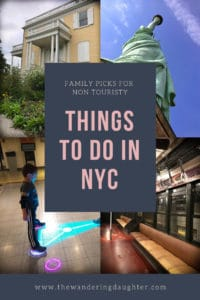 Family picks for non touristy things to do in NYC, The Wandering Daughter