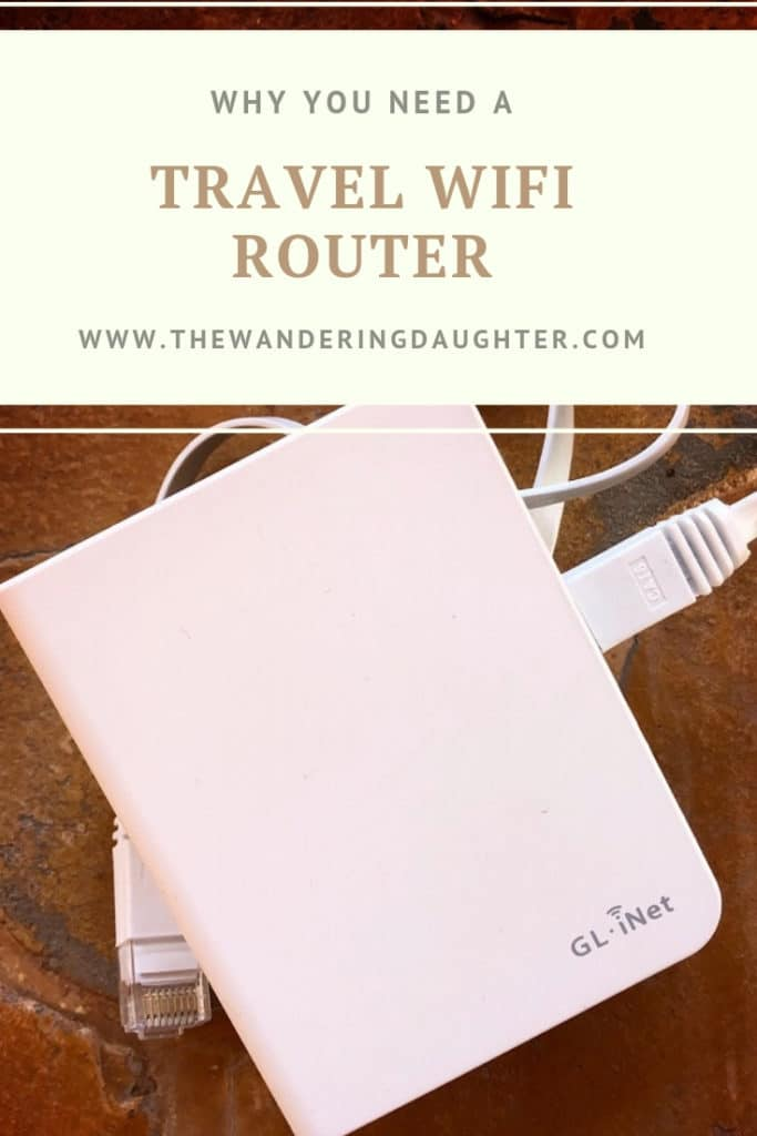 Why You Need A Travel WiFi Router | The Wandering Daughter |  Reasons why traveling with a travel WiFi router can come in handy. #digitalnomad #WiFi #travelrouter #traveltech