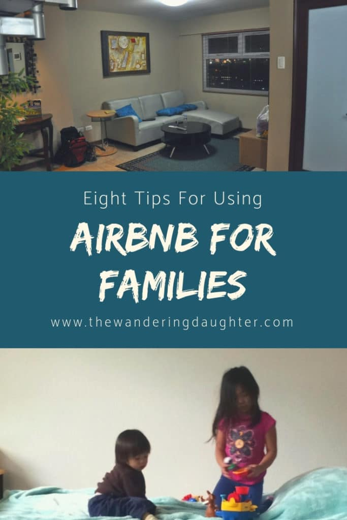 Eight Tips For Using Airbnb For Families | The Wandering Daughter