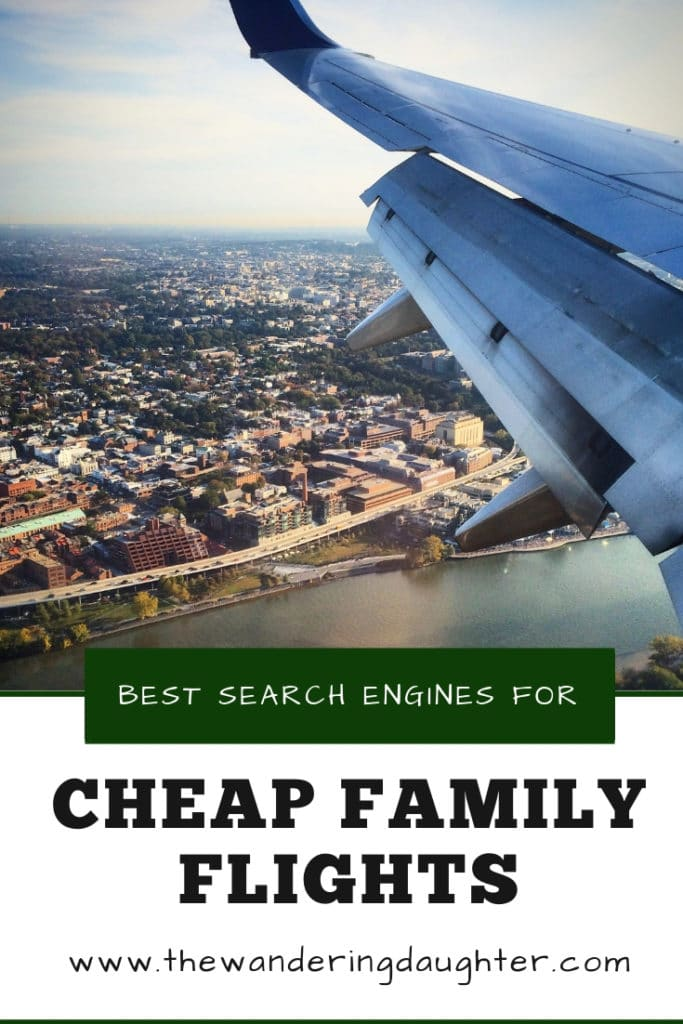 Best Search Engines For Cheap Family Flights   The Wandering Daughter