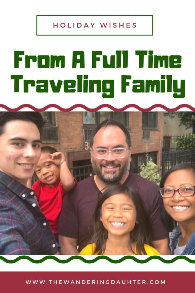 Holiday Wishes From A Full Time Traveling Family | The Wandering Daughter