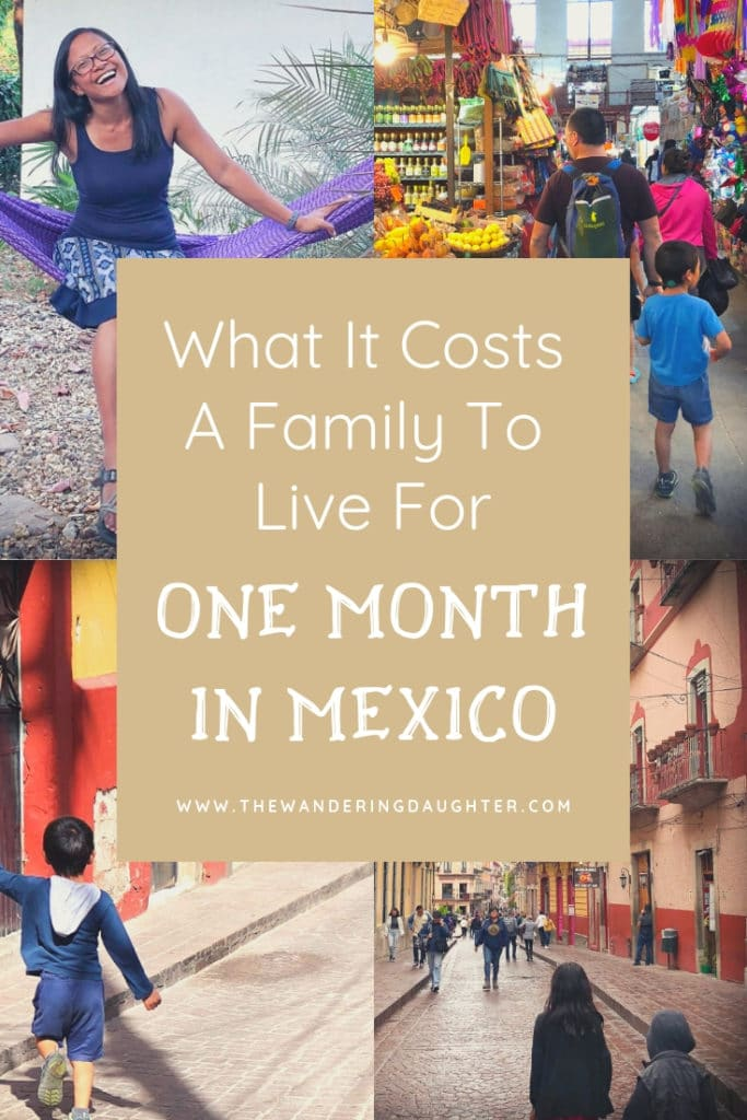 What It Costs A Family To Live For One Month In Mexico   The Wandering Daughter    Costs for of living for one month in Mexico for a family of four. What to expect to spend living the expat life in Mexico. Breakdown of prices in Mexico for families. #familytravel #Mexico #budgeting #budgettravel #travelplanning