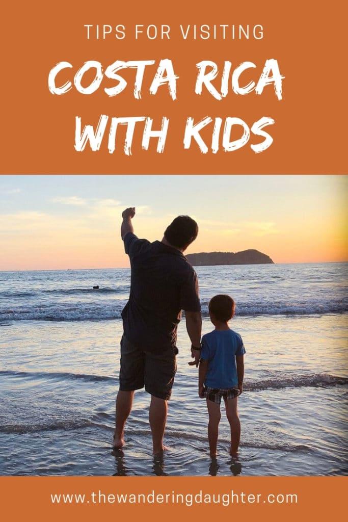 Tips For Visiting Costa Rica With Kids | The Wandering Daughter |  Our tips for visiting Costa Rica with kids. Ways to make your Costa Rica vacation with kids enjoyable and memorable. #CostaRica #puravida #familytravel #traveltips