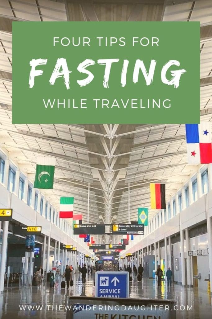 Four Tips For Fasting While Traveling | The Wandering Daughter |  For Muslims who are traveling during Ramadan, here are four tips for fasting while traveling. #Muslimtravel #fasting #Ramadan