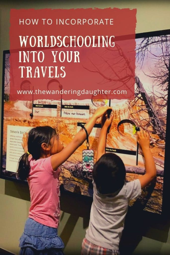 How To Incorporate Worldschooling Into Your Travels | The Wandering Daughter |  Families can reap the educational benefits of traveling by doing more experiential learning activities. Here's how to incorporate worldschooling into your travels.  #worldschooling #familytravel #benefitsoftravel
