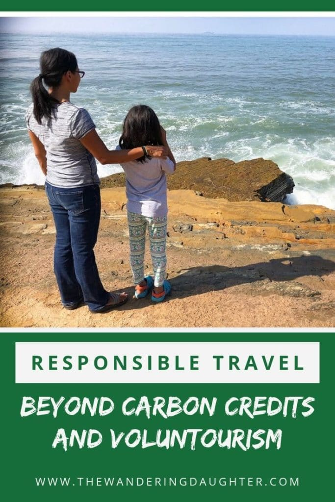 Responsible Travel (Beyond Carbon Credits And Voluntourism) | The Wandering Daughter | Outline of the UNWTO Global Code of Ethics for Tourism, and how travelers can use this travel code of ethics to practice responsible travel. How to engage in ethical travel with your family. #familytravel #responsibletravel #ethicaltravel #travelcodeofethics