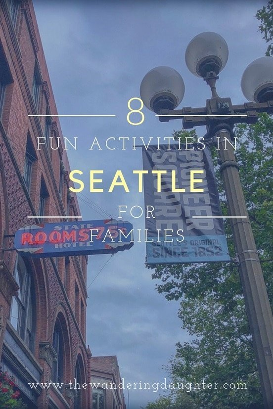 8 Fun Activities In Seattle For Families | The Wandering Daughter | Suggestions for activities to do in Seattle, Washington, U.S.A. with kids. #familytravel #Seattle #USA