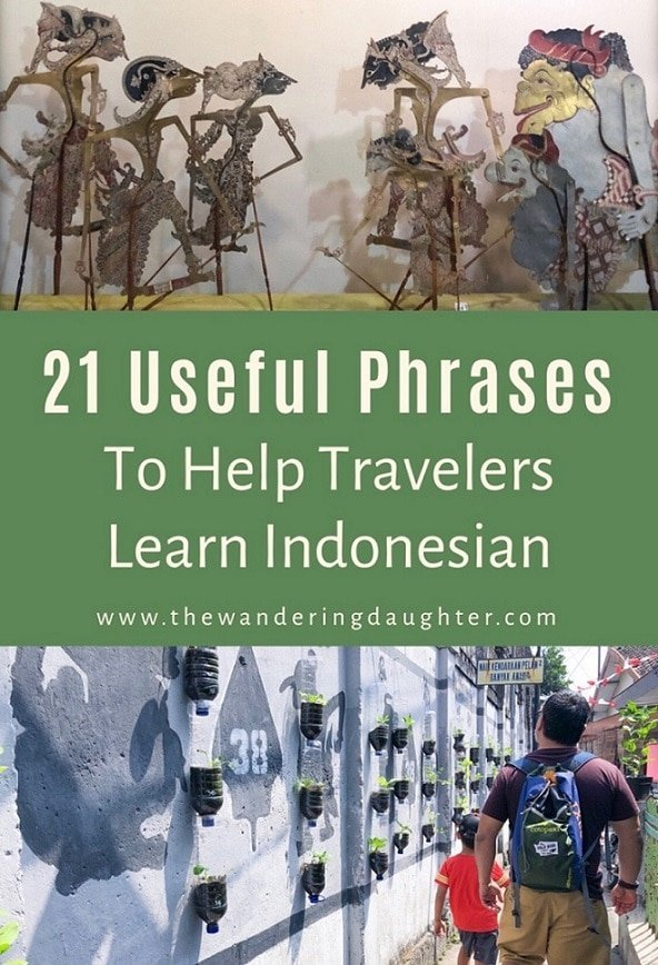 21 Useful Phrases To Help Travelers Learn Indonesian | The Wandering Daughter | Indonesian phrases to help travelers learn Indonesian and get around the country. #Indonesia #language #bahasaindonesian