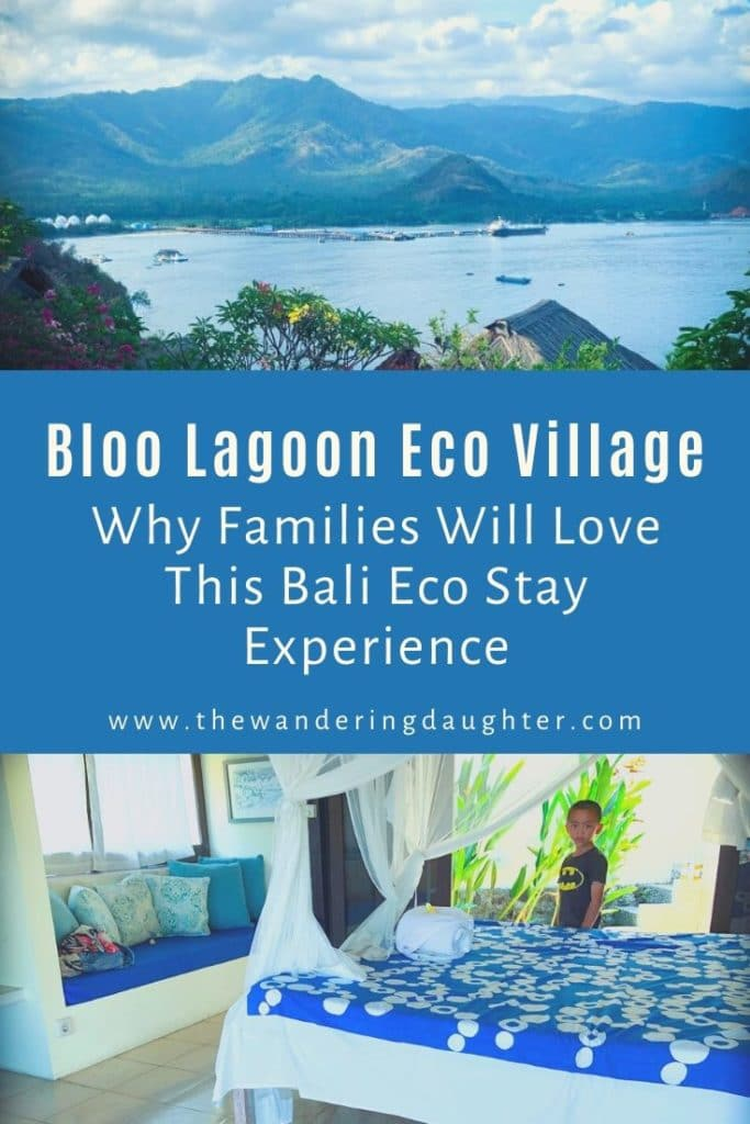 Bloo Lagoon Eco Village: Why Families Will Love This Bali Eco Stay Experience | The Wandering Daughter | Reasons why families will enjoy staying at Bloo Lagoon Eco Village, a Bali eco stay in Padang Bai, Indonesia. The author received a complimentary stay. #Bali #ecotourism #ecoresorts #sponsored.