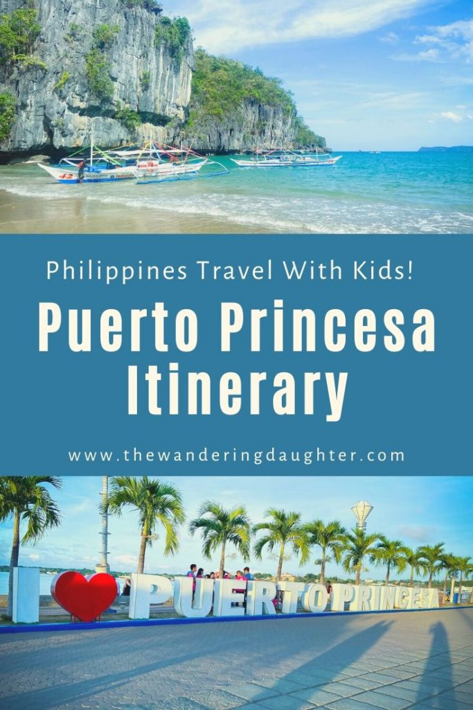 The Perfect Puerto Princesa Itinerary For Families | The Wandering Daughter | A travel itinerary for families to explore the city of Puerto Princesa in the Philippines. Ideas for the best Puerto Princesa itinerary for families.