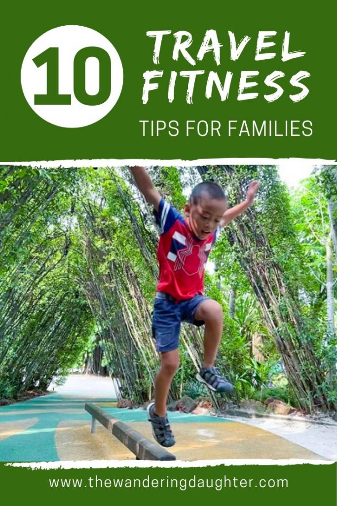 Ten Travel Fitness Tips For Families | The Wandering Daughter