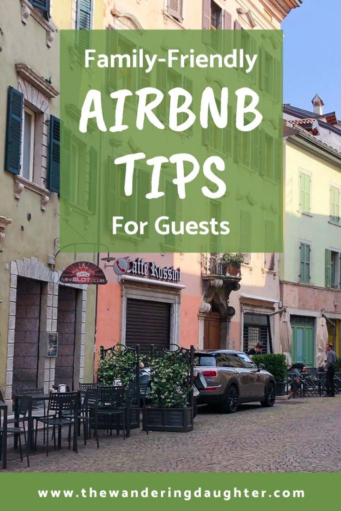 Family-Friendly Airbnb Tips For Guests | The Wandering Daughter
