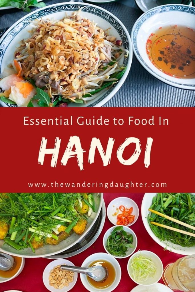 Essential Guide To Food In Hanoi | The Wandering Daughter