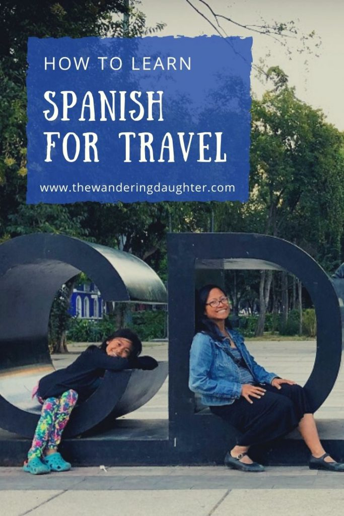 How To Learn Spanish For Travel | The Wandering Daughter